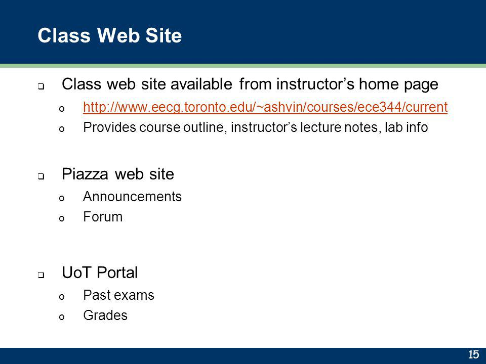 Class Web Site Class web site available from instructor's home page