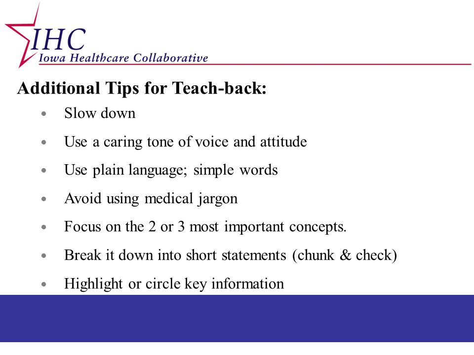 Additional Tips for Teach-back:
