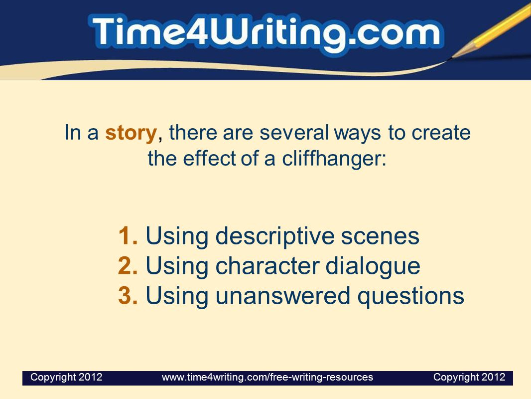 1. Using descriptive scenes 2. Using character dialogue