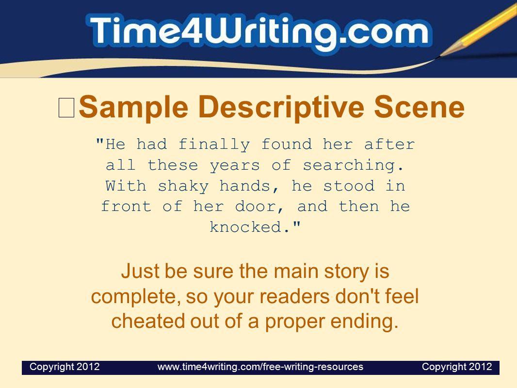 Sample Descriptive Scene