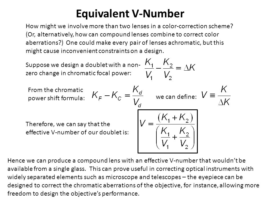 Equivalent V-Number How might we involve more than two lenses in a color-correction scheme
