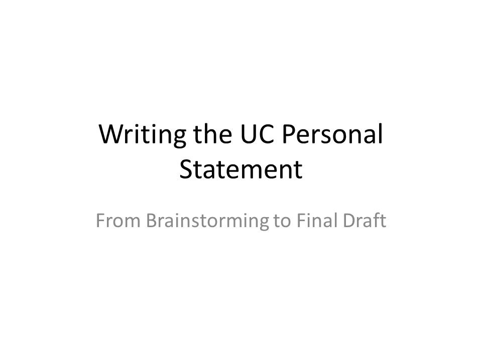 Writing the UC Personal Statement
