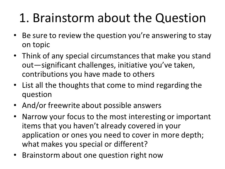 1. Brainstorm about the Question
