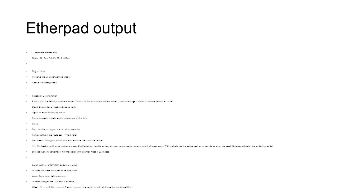 Etherpad output Hardware offload BoF