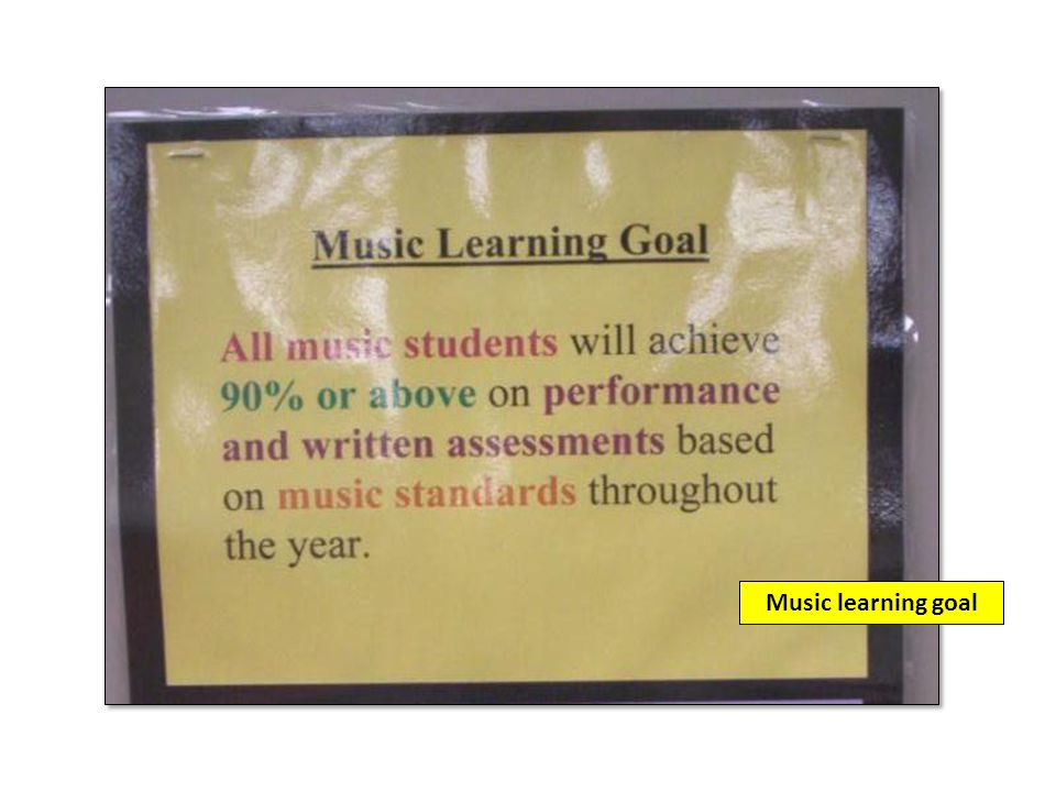 Music learning goal