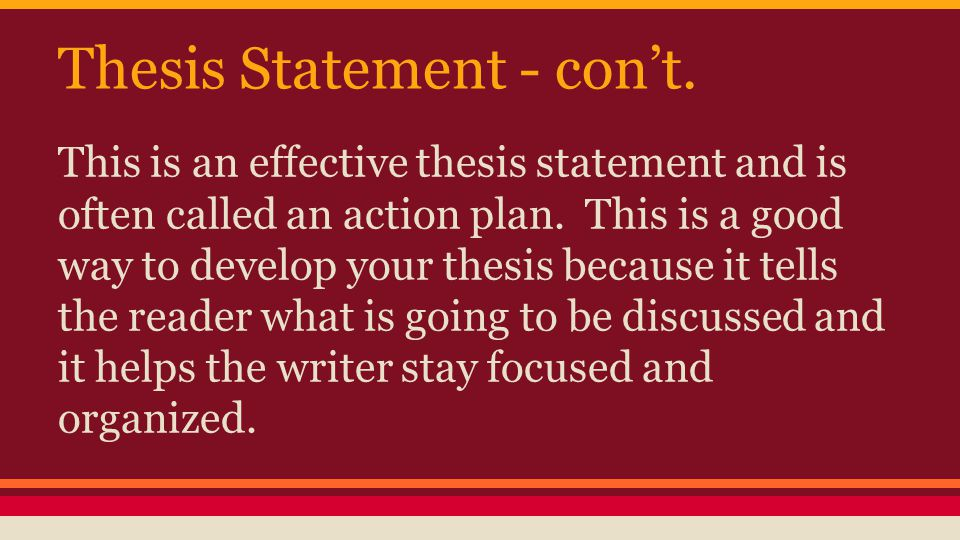 Thesis Statement - con't.