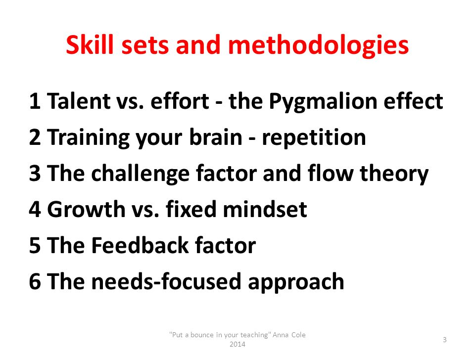 Skill sets and methodologies