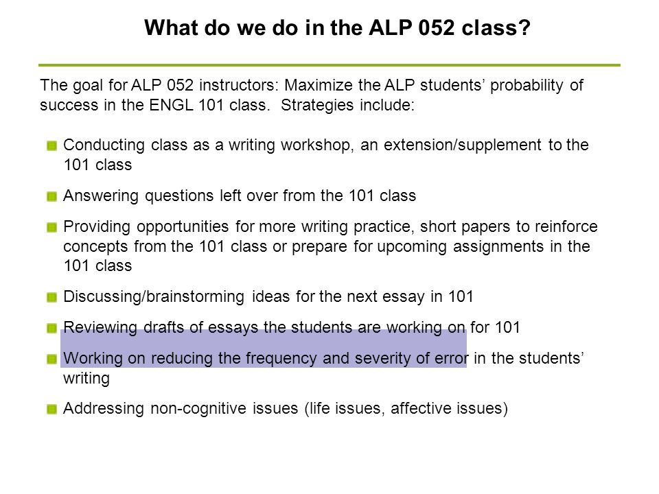 What do we do in the ALP 052 class