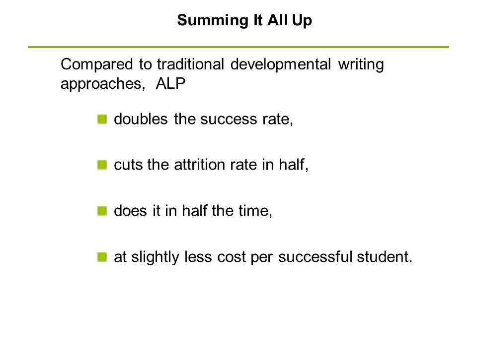 Compared to traditional developmental writing approaches, ALP