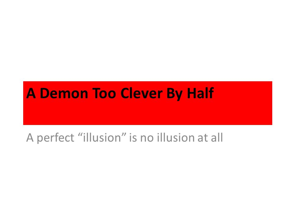 A Demon Too Clever By Half