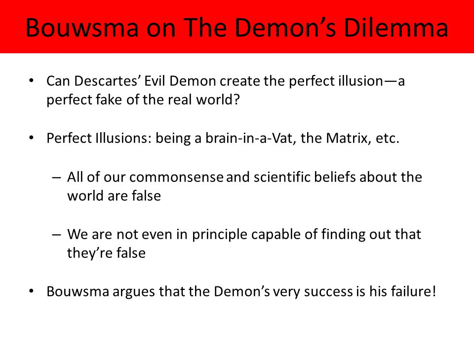 Bouwsma on The Demon's Dilemma