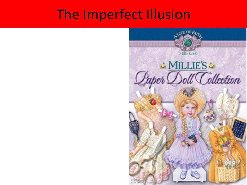 The Imperfect Illusion