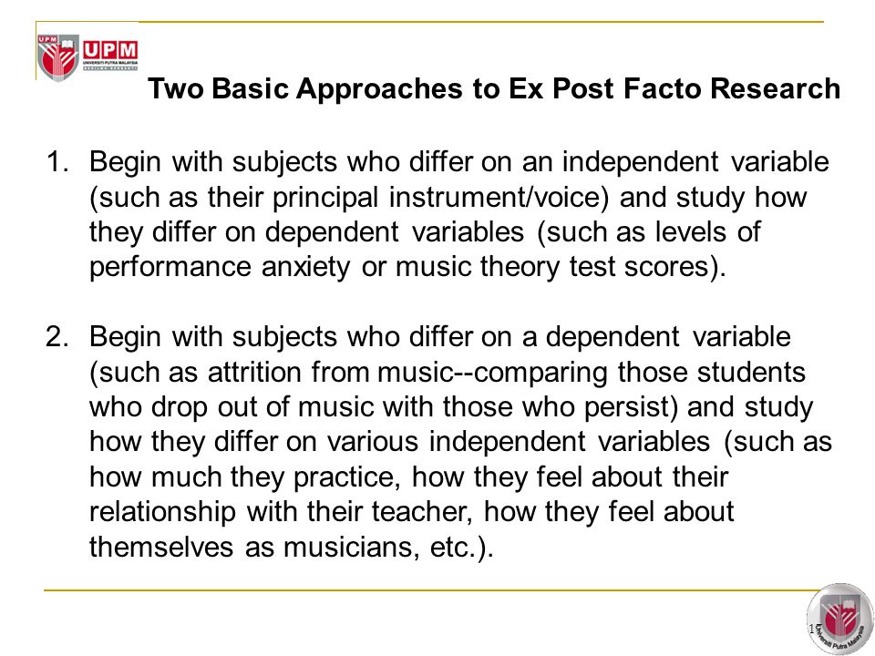 Two Basic Approaches to Ex Post Facto Research
