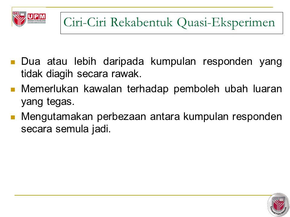 Ciri-Ciri Rekabentuk Quasi-Eksperimen