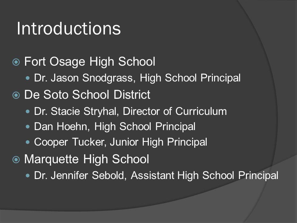 Introductions Fort Osage High School De Soto School District