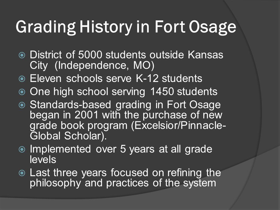 Grading History in Fort Osage