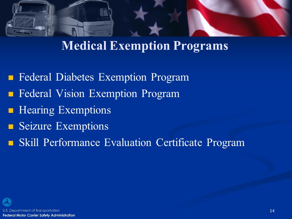 Medical Exemption Programs