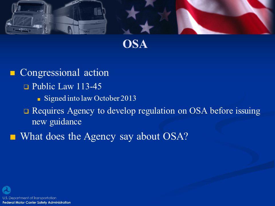 OSA Congressional action What does the Agency say about OSA