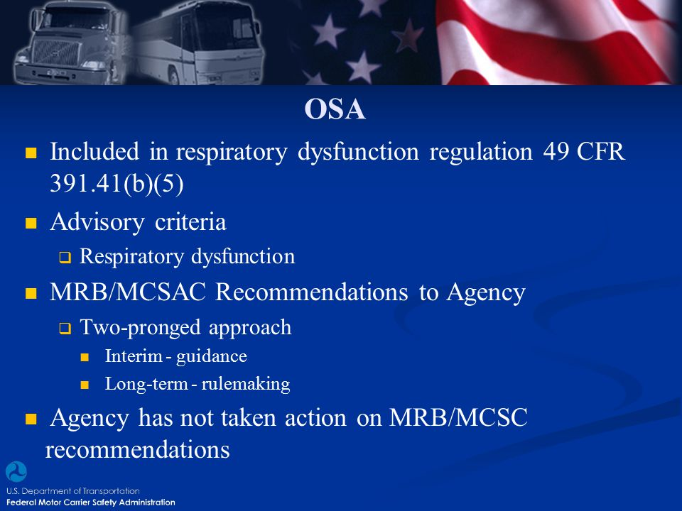 OSA Included in respiratory dysfunction regulation 49 CFR 391.41(b)(5)