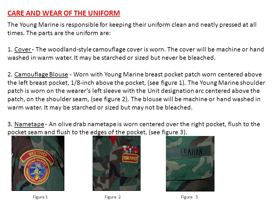 CARE AND WEAR OF THE UNIFORM