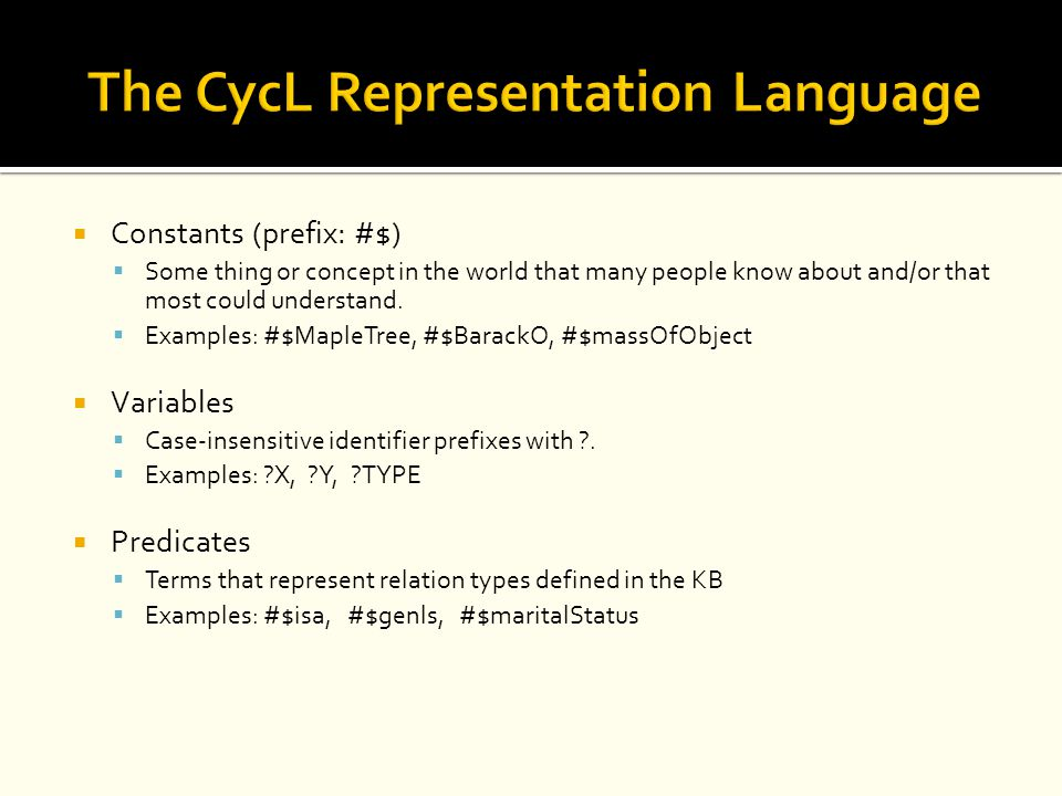The CycL Representation Language