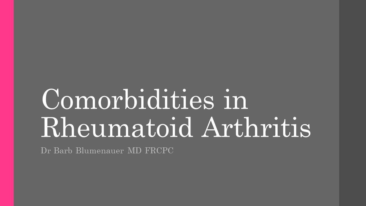 Comorbidities in Rheumatoid Arthritis