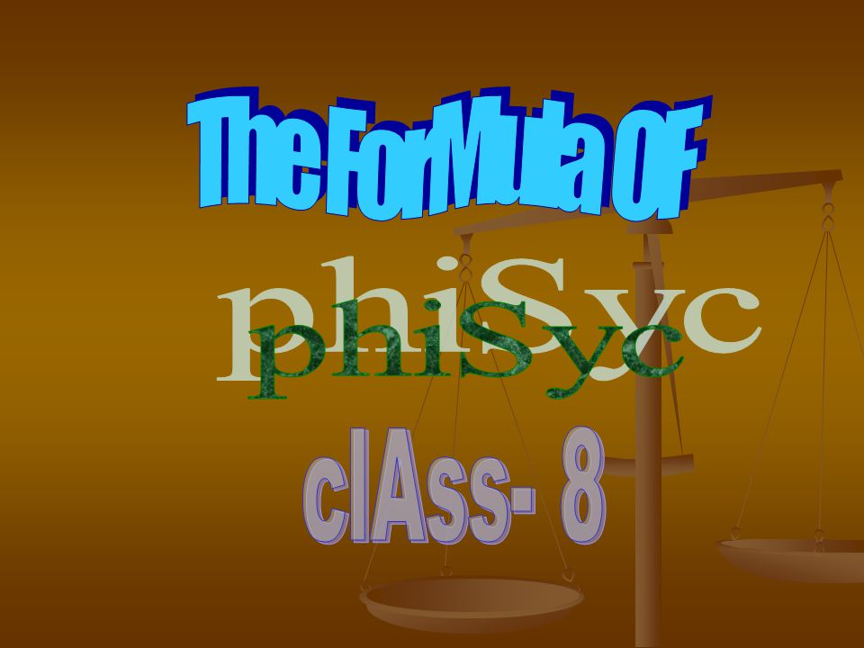 The ForMula OF phiSyc clAss- 8