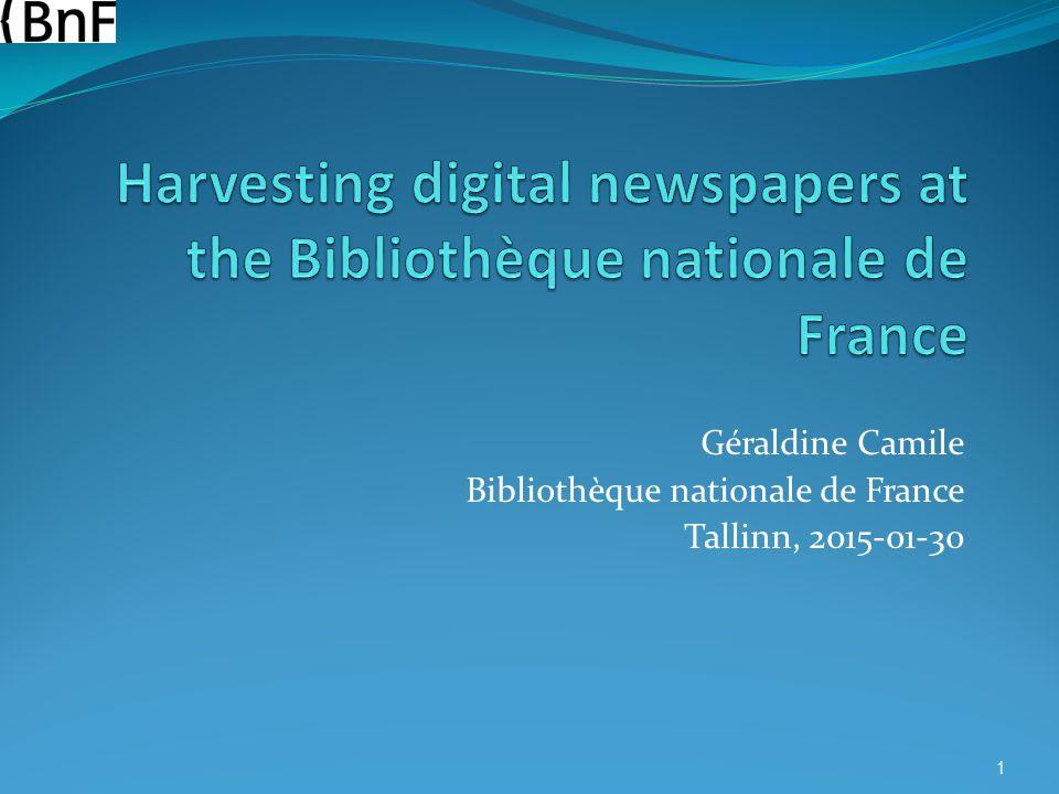 Harvesting digital newspapers at the Bibliothèque nationale de France