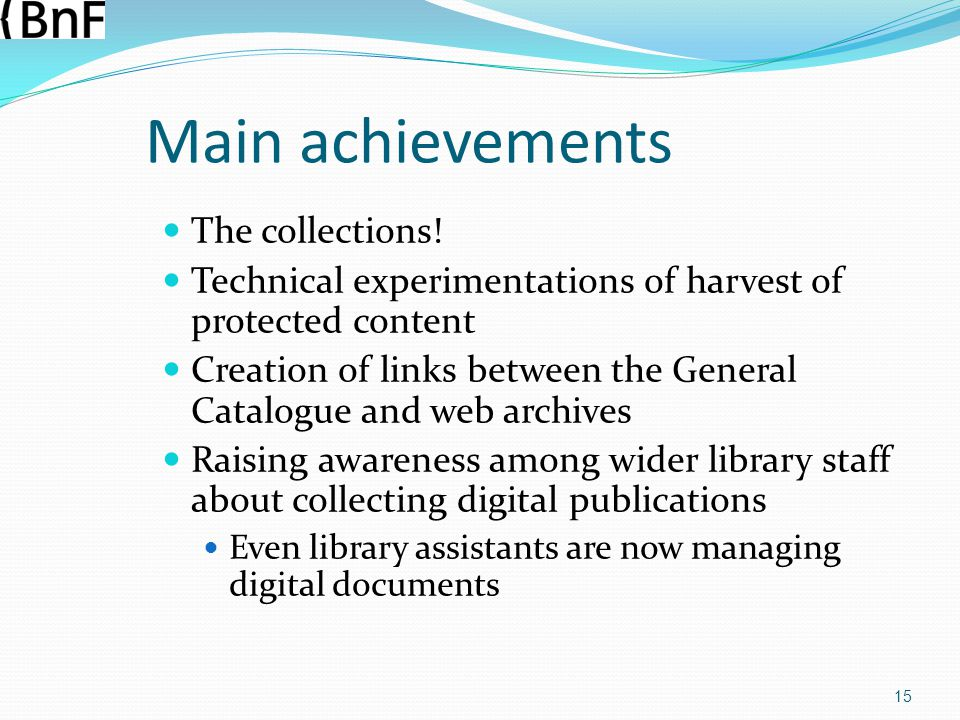 Main achievements The collections!