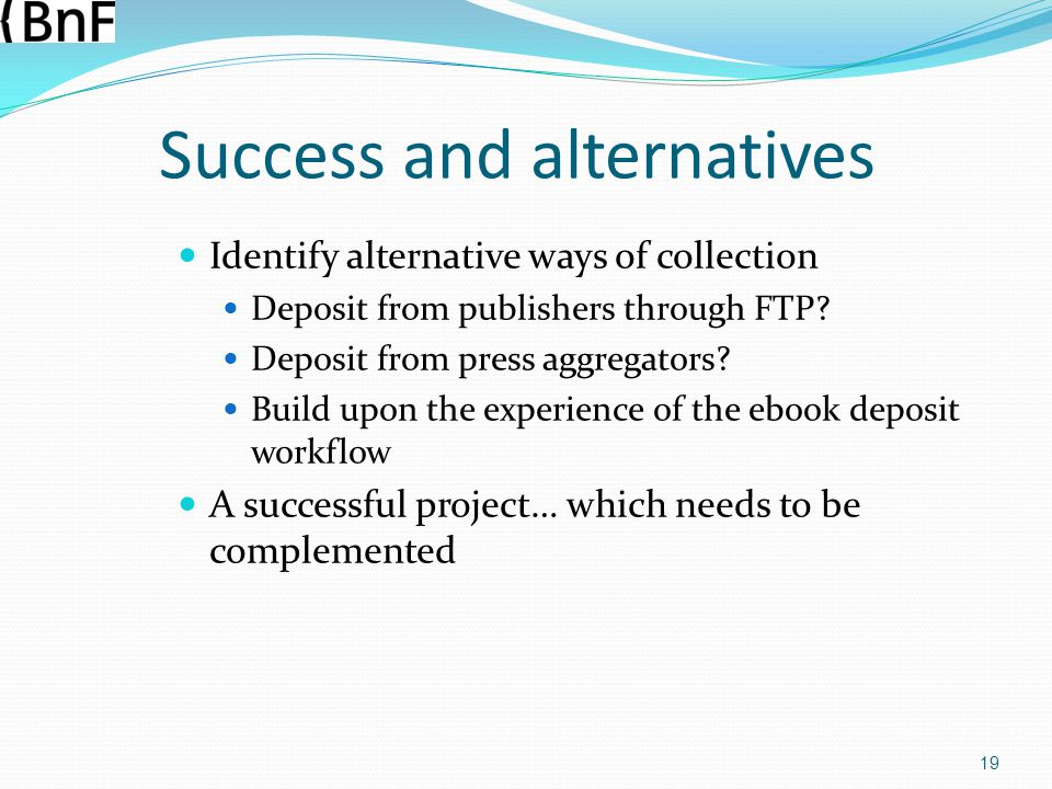 Success and alternatives