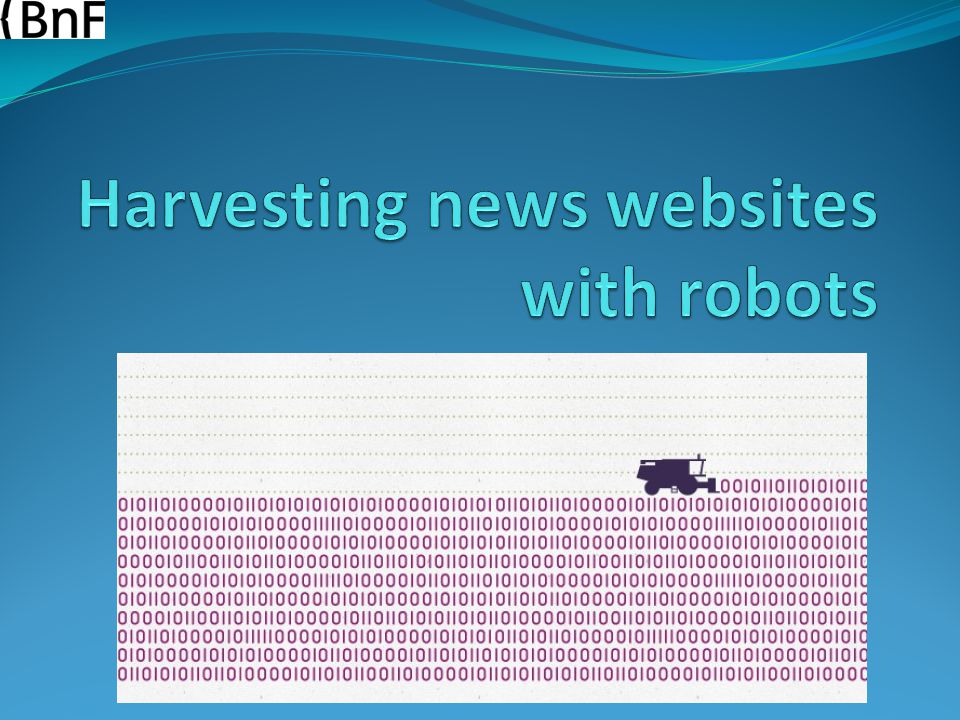 Harvesting news websites with robots