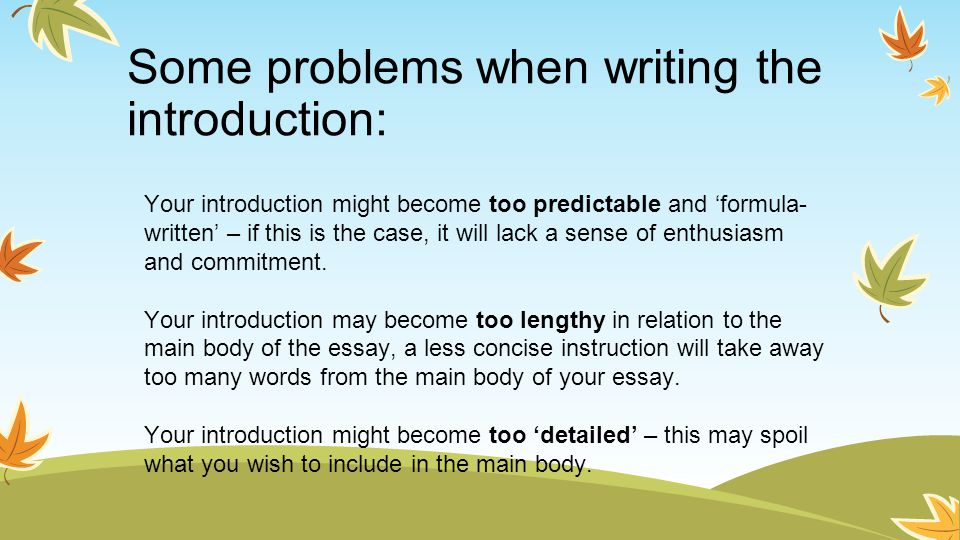 Some problems when writing the introduction: