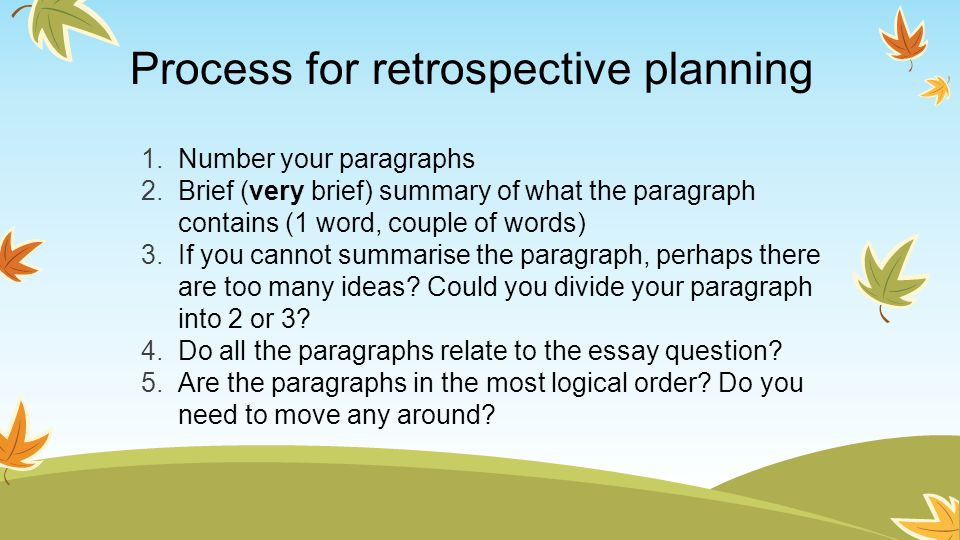 Process for retrospective planning