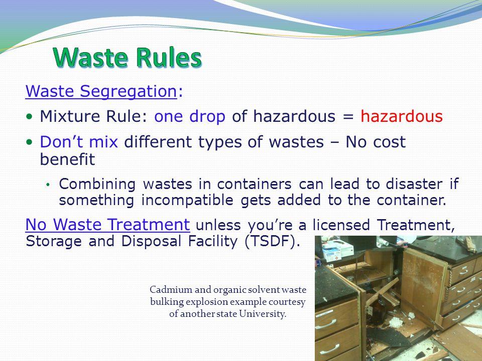 Waste Rules Waste Segregation:
