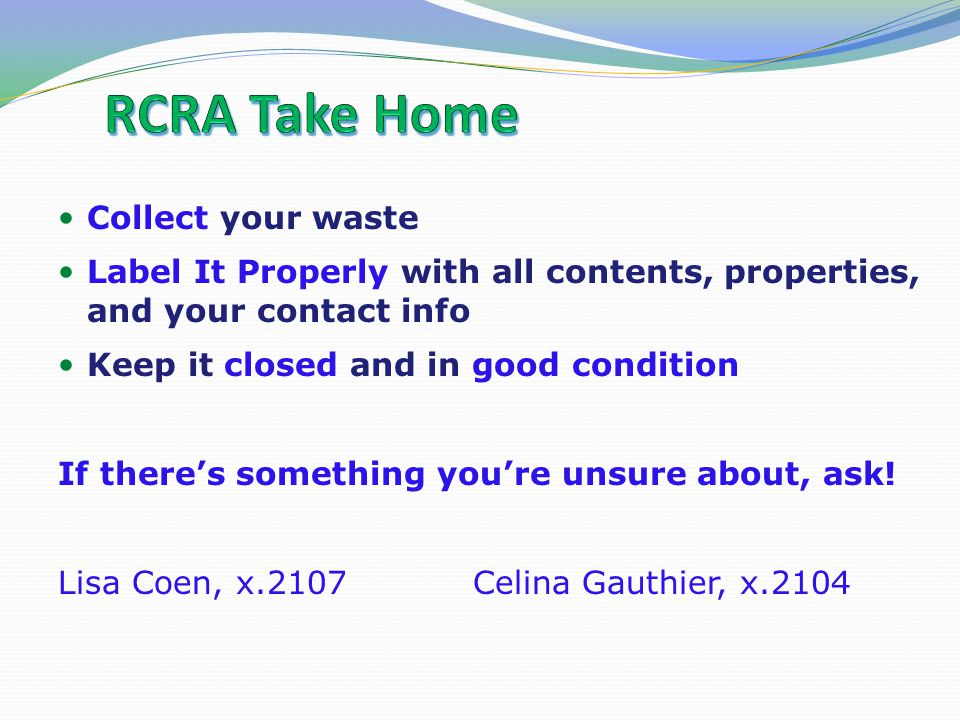 RCRA Take Home Collect your waste