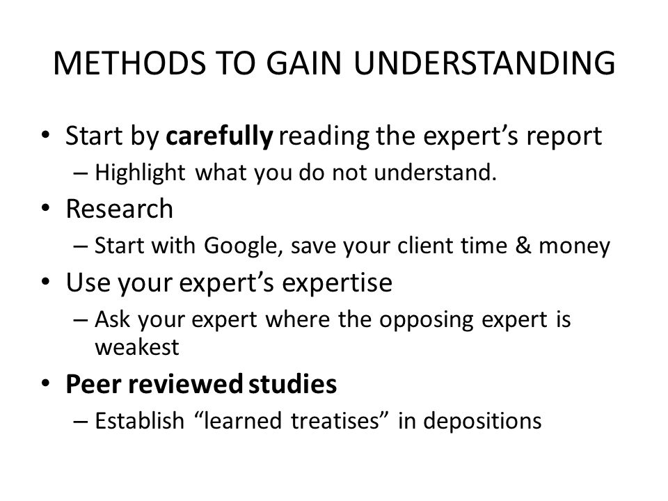 METHODS TO GAIN UNDERSTANDING