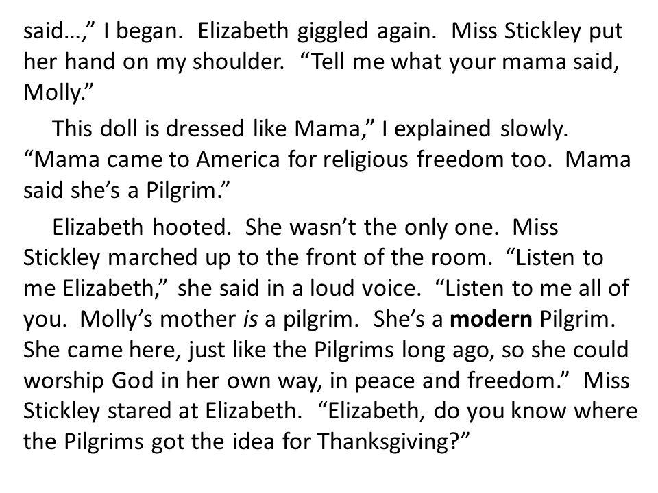 said…, I began. Elizabeth giggled again