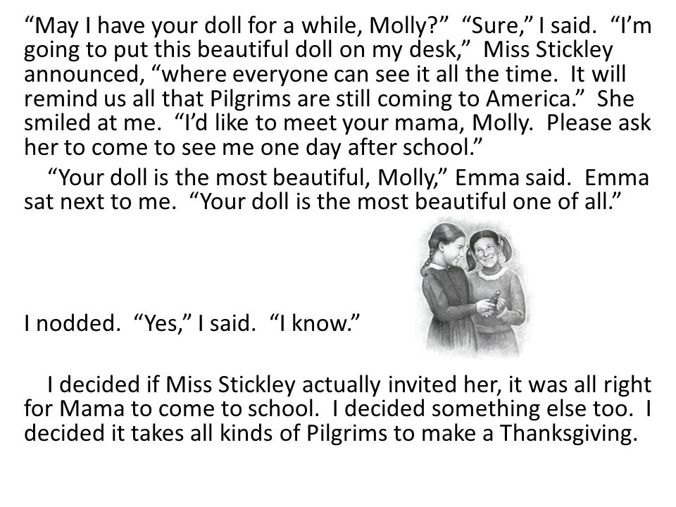 May I have your doll for a while, Molly. Sure, I said