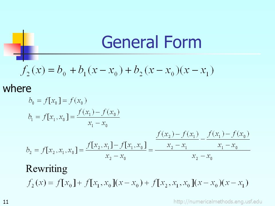 General Form where Rewriting http://numericalmethods.eng.usf.edu
