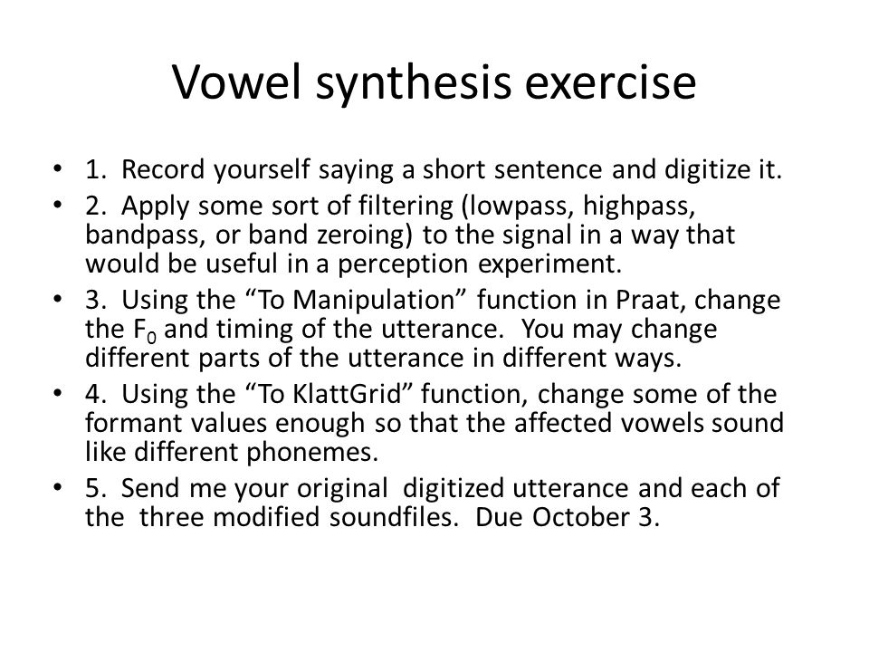 Vowel synthesis exercise