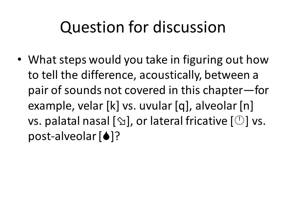 Question for discussion