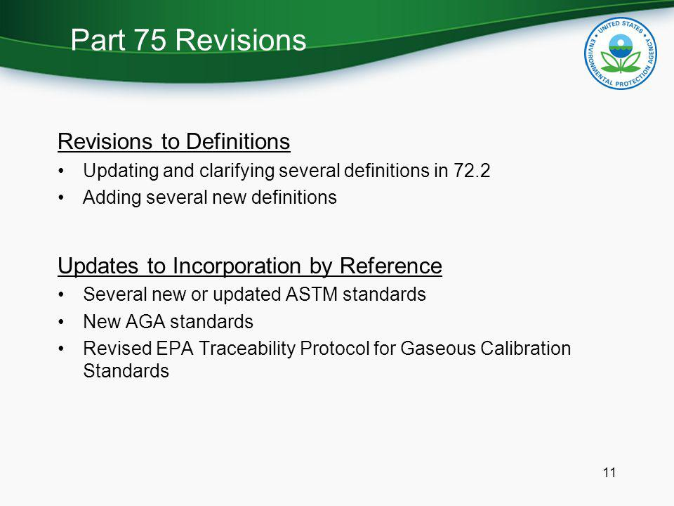 Part 75 Revisions Revisions to Definitions