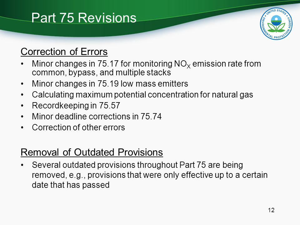 Part 75 Revisions Correction of Errors Removal of Outdated Provisions