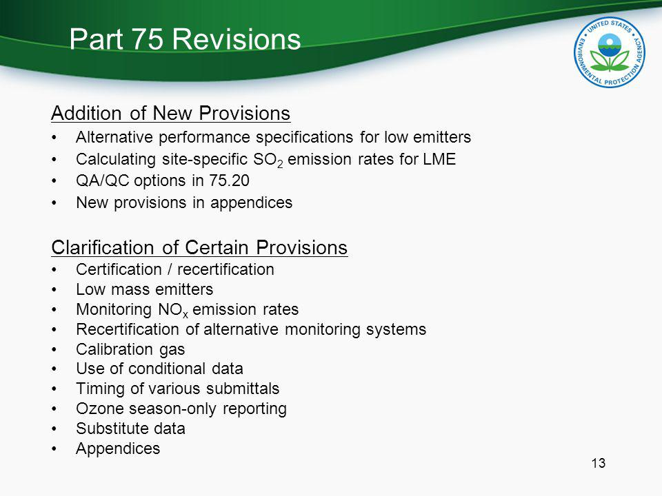 Part 75 Revisions Addition of New Provisions