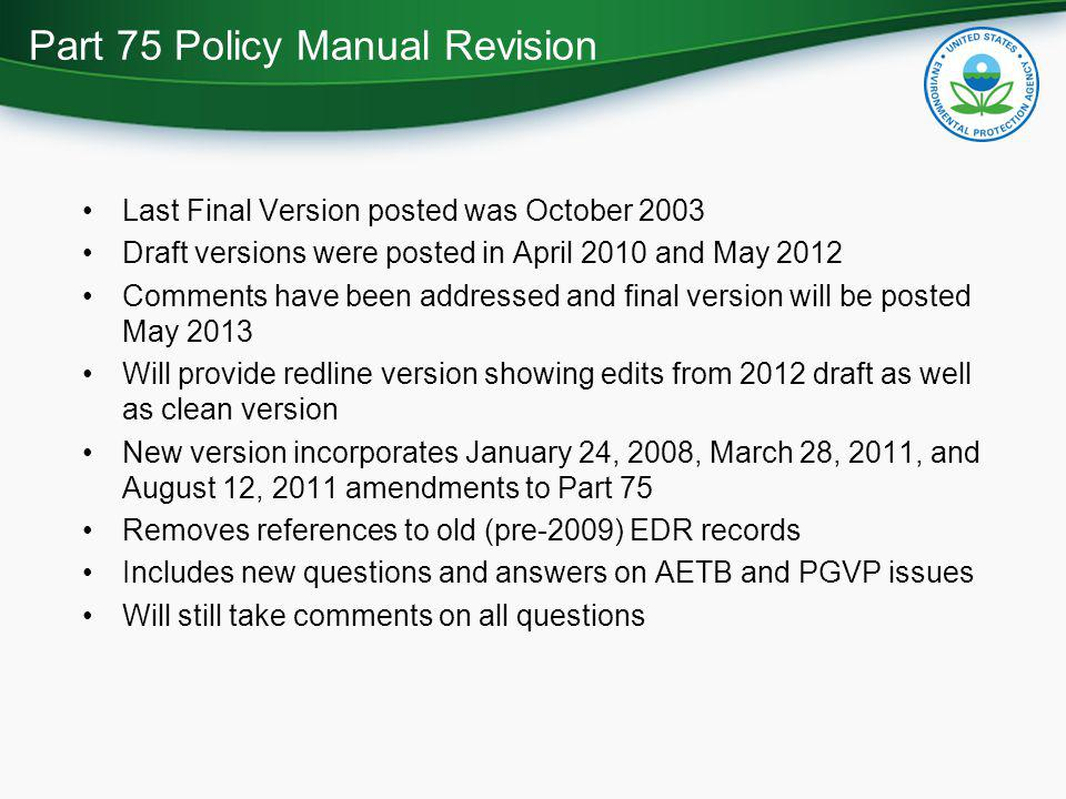 Part 75 Policy Manual Revision