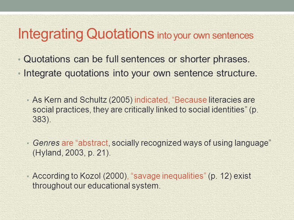 Integrating Quotations into your own sentences