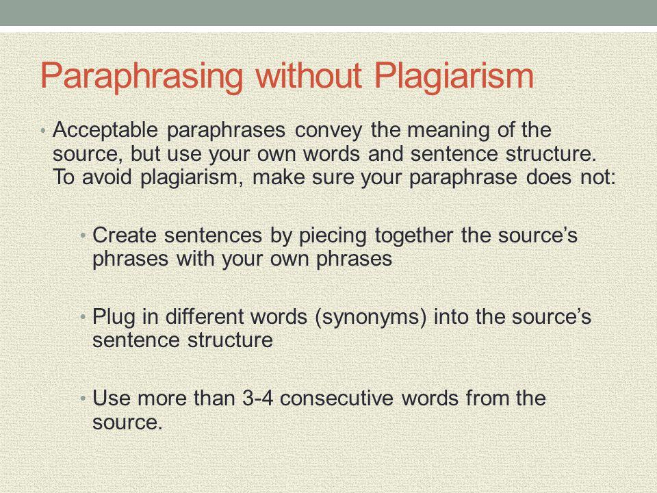 Paraphrasing without Plagiarism