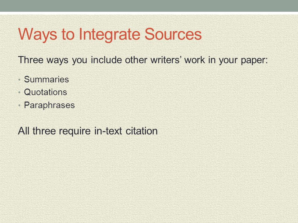 Ways to Integrate Sources