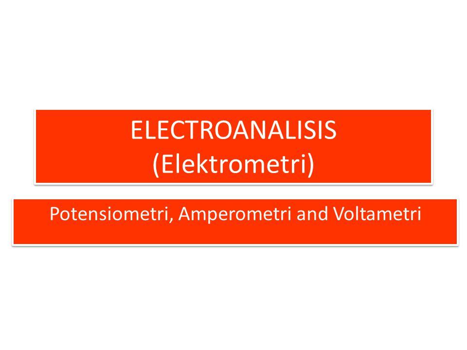 ELECTROANALISIS (Elektrometri)
