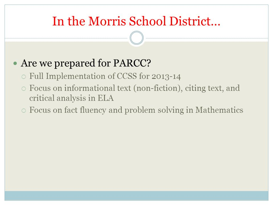 In the Morris School District…